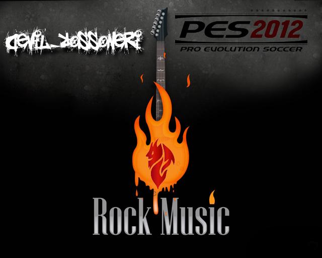 Music Patch - Rock Playlist для PES 2012. Tommsen Chantpack Bu
